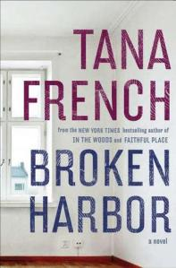 Broken Harbor by Tana French, Book 4 Dublin Murder Squad series