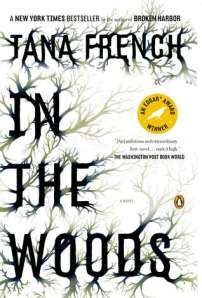 In the Woods by Tana French, Book 1 Dublin Murder Squad series